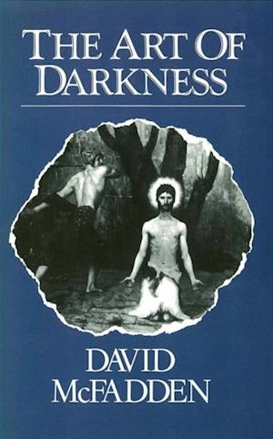 Art of Darkness af David McFadden