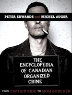 Encyclopedia of Canadian Organized Crime