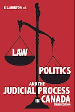Law, Politics and the Judicial Process in Canada (New)