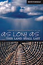 As Long as This Land Shall Last (Northern Lights University Calgary, nr. 6)