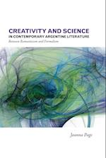 Creativity and Science in Contemporary Argentine Literature (Latin American and Caribbean Studies, nr. 10)