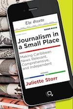 Journalism in a Small Place (Latin American and Caribbean, nr. 13)