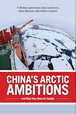 China's Arctic Ambitions and What They Mean for Canada (Beyond Boundaries, nr. 5)