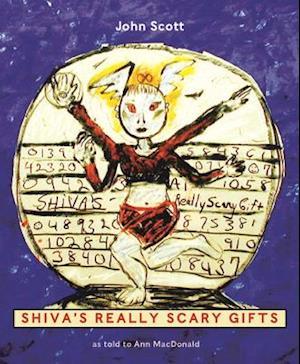 Bog, paperback Shiva's Really Scary Gifts af John Scott, Ann Macdonald