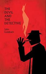 The Devil and the Detective af John Goldbach