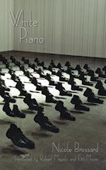 White Piano af Nicole Brossard