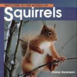 Welcome to the World of Squirrels af Diane Swanson