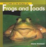 Welcome to the World of Frogs and Toads af Diane Swanson