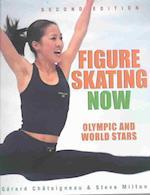 Figure Skating Now af Steve Milton
