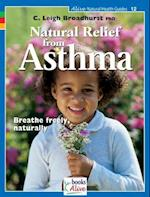 Natural Relief from Asthma (Alive Natural Health Guides, nr. 12)