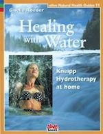 Healing with Water (Alive Natural Health Guides, nr. 11)