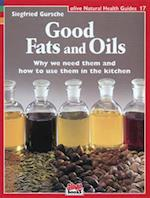 Good Fats and Oils (Alive Natural Health Guides, nr. 17)