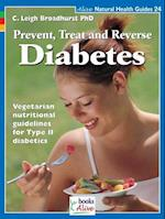 Prevent, Treat, and Reverse Diabetes (Alive Natural Health Guides, nr. 24)
