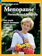 Menopause-Normally and Naturally (Alive Natural Health Guides, nr. 23)