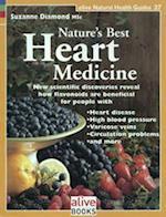 Nature's Best Heart Medicine (Alive Natural Health Guides, nr. 27)