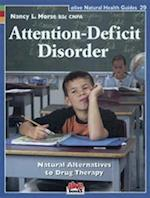 Attention Deficit Disorder (Alive Natural Health Guides, nr. 29)