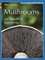 Mushrooms for Health and Longevity