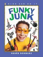Funky Junk (Kids Can Do It Paperback)