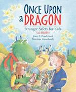 Once Upon a Dragon af Jean E. Pendziwol