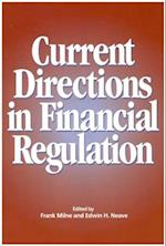 Current Directions in Financial Regulation (Policy Forum, nr. 40)