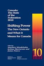 Canada: the State of the Federation, 2010 af Matthew Mendelsohn, James Pearce, Joshua Hjartarson