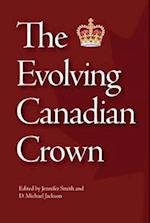 The Evolving Canadian Crown (None)