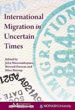 International Migration in Uncertain Times (Queen's Policy Studies Series)