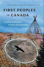 First Peoples in Canada af Eldon Yellowhorn, Alan D. McMillan