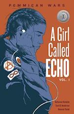 Pemmican Wars (Girl Called Echo, nr. 1)