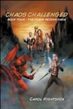 Chaos Challenged - Book Four - The Chaos Reigns Saga