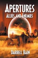 Allies and Enemies - Apertures Book Two