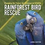 Rainforest Bird Rescue (Firefly Animal Rescue Series)