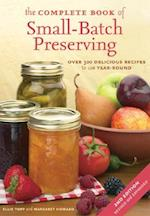 The Complete Book of Small-batch Preserving af Margaret Howard, Ellie Topp