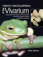 Firefly Encyclopedia of the Vivarium af David Alderton