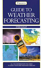 Guide to Weather Forecasting (Firefly Guides)