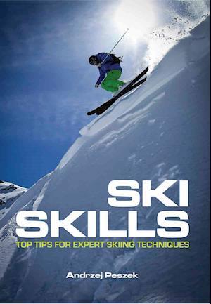 Bog, paperback Ski Skills af Andrzej Peszek