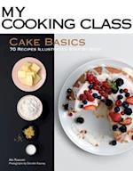 My Cooking Class: Cake Basics