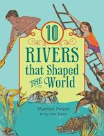 10 Rivers That Shaped the World af Kim Rosen, Marilee Peters