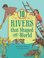 10 Rivers That Shaped the World af Marilee Peters, Kim Rosen