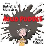 Mud Puddle af Robert N. Munsch