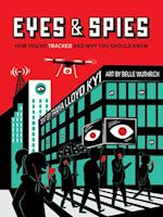 Eyes & Spies (A Visual Exploration)
