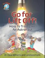 Go for Liftoff! (Dr Dave Astronaut)