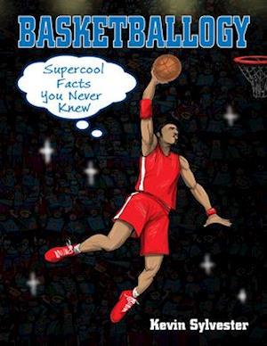 Bog, paperback Basketballogy af Kevin Sylvester