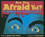 Are You Afraid Yet? af Stephen James O'meara