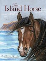The Island Horse af Susan Hughes
