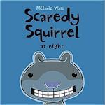 Scaredy Squirrel at Night (Scaredy Squirrel)