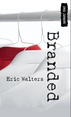 Branded af Eric Walters