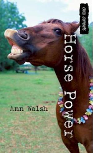 Horse Power af Ann Walsh