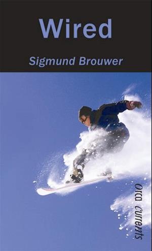 Wired af Sigmund Brouwer