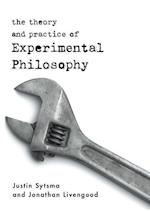 The Theory and Practice of Experimental Philosophy